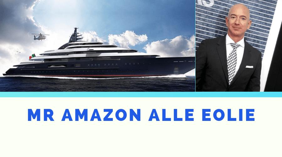 Vacanze alle Eolie per Mr Amazon