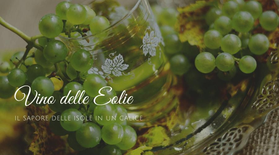 Alla scoperta del vino delle Eolie