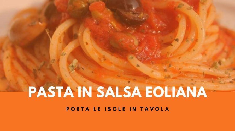 Pasta in salsa eoliana